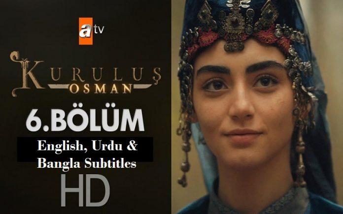Kurulus Osman Season 1 Episode 6 with English, Urdu & Bangali Subtitles Free