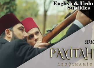 Payitaht Abdulhamid Season 2 with English & Urdu Subtitles