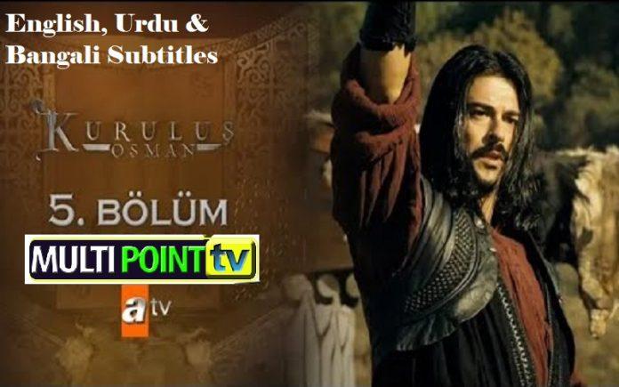 Kurulus Osman Episode 5 with English, Urdu & Bangali Subtitles