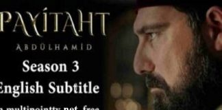 payitaht abdulhamid season 3 english & urdu subttiles