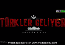 Watch Turks are coming: Sword of Justice | Türkler geliyor: Adaletin Kılıcı | Movie with English Subtitles