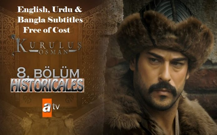 Kurulus Osman Season 1 Episode 8 (8 Bolum) with English, Urdu & Bangla Subtitles