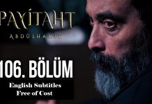 Payitaht Abdulhamid Season 4 Episode 106 (106 Bolum) with English Subtitles Free