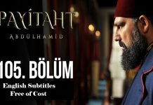 Payitaht Abdulhamid Season 4 Episode 105 (105 Bolum) with English Subtitles Free
