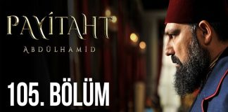 Payitaht Abdulhamid Season 4 Episode 105 (105 Bolum) with English Subtitles Free