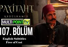Payitaht Abdulhamid Season 4 Episode 107 (107 Bolum) with English Subtitles Free