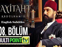 Payitaht Abdulhamid Season 4 Episode 108 (108 Bolum) with English Subtitles Free