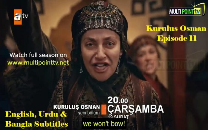 Kurulus Osman Season 1 Episode 11 (11 Bolum) with English, Urdu & Bangla Subtitles Free