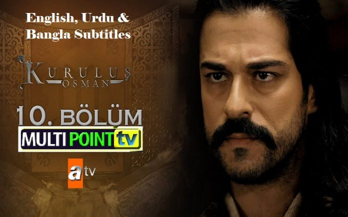 Kurulus Osman Season 1 Episode 10 (10 Bolum) with English, Urdu & Bangla Subtitles Free