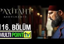 Payitaht Abdulhamid Season 4 Episode 116 (116 Bolum) with English Subtitles Free