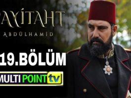 Payitaht Abdulhamid Season 4 Episode 119 (119 Bolum) with English Subtitles Free