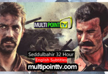 Seddülbahir 32 Saat with English Subtitles