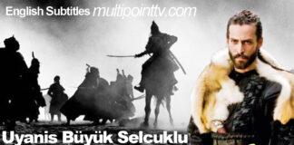 Uyanis Buyuk Selcuklu (Awakening The Great Seljuk) Series with English Subtitles Free of Cost