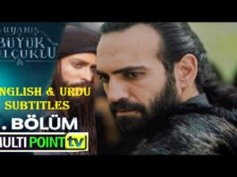 Uyanis Buyuk Selcuklu Episode 5 English & Urdu Subtitles