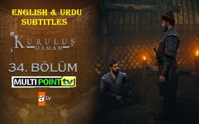 Watch Kurulus Osman Episode 34 (34 Bolum) with English & Urdu Subtitles Free of Cost