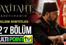 Watch Payitaht Abdulhamid Episode 127 English Subtitles Free of Cost