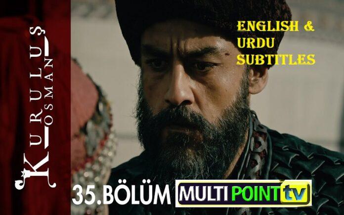 Watch Kurulus Osman Episode 35 (35 Bolum) with English & Urdu Subtitles Free of Cost