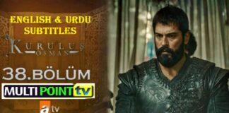 Watch Kurulus Osman Episode 38 (38 Bolum) with English & Urdu Subtitles Free of Cost