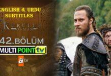 Watch Kurulus Osman Episode 42 (42 Bolum) with English & Urdu Subtitles Free of Cost