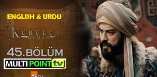 Watch Kurulus Osman Episode 45 (45 Bolum) with English & Urdu Subtitles Free of Cost