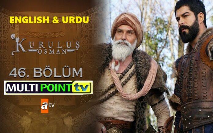 Watch Kurulus Osman Episode 46 (46 Bolum) with English & Urdu Subtitles Free of Cost