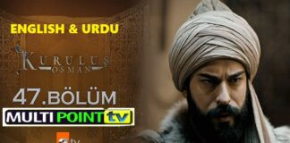 Watch Kurulus Osman Episode 47 (47 Bolum) with English & Urdu Subtitles Free of Cost