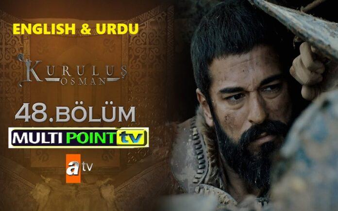 Watch Kurulus Osman Episode 48 (48 Bolum) with English & Urdu Subtitles Free of Cost