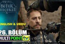 Uyanis Buyuk Selcuklu Episode 26 English & Urdu Subtitles