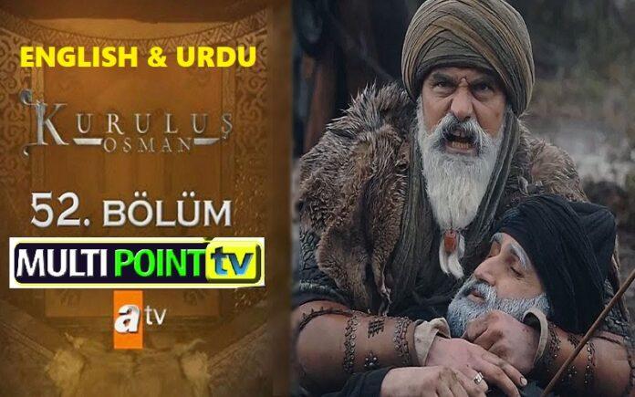 Watch Kurulus Osman Episode 52 (52 Bolum) with English & Urdu Subtitles Free of Cost