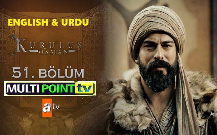 Watch Kurulus Osman Episode 51 (51 Bolum) with English & Urdu Subtitles Free of Cost