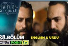 Uyanis Buyuk Selcuklu Episode 28 English & Urdu Subtitles
