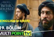 Uyanis Buyuk Selcuklu Episode 29 English & Urdu Subtitles