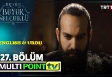 Uyanis Buyuk Selcuklu Episode 27 English & Urdu Subtitles