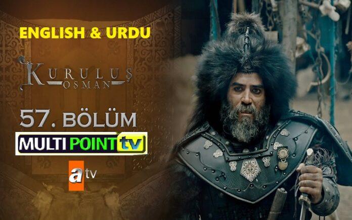 Watch Kurulus Osman Episode 57 (57 Bolum) with English & Urdu Subtitles Free of Cost