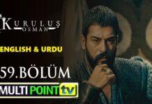 Watch Kurulus Osman Episode 59 (59 Bolum) with English & Urdu Subtitles Free of Cost