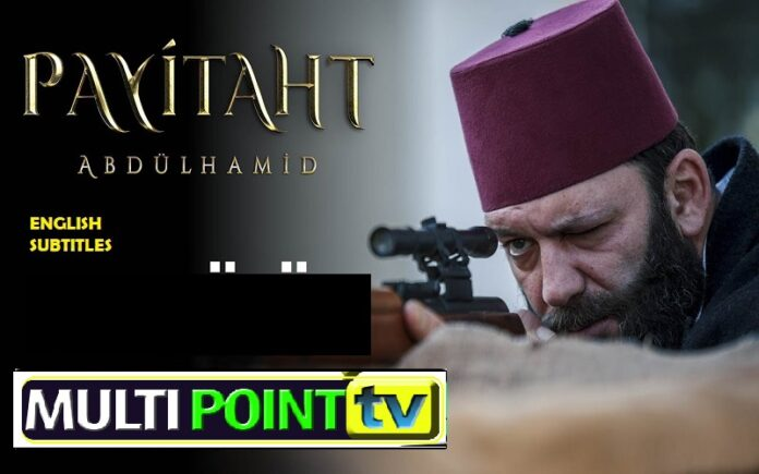 Watch Payitaht Abdulhamid Episode 153 English Subtitles Free of Cost