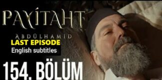 Watch Payitaht Abdulhamid Episode 154 English Subtitles Free of Cost