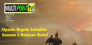 Uyanis Buyuk Selcuklu Season 2 Release Date   Great Seljuks Season 2