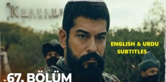 Watch Kurulus Osman Episode 67 (67 Bolum) with English & Urdu Subtitles Free of Cost