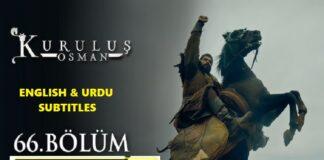 Watch Kurulus Osman Episode 66 (66 Bolum) with English & Urdu Subtitles Free of Cost