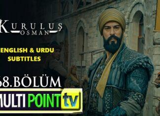 Watch Kurulus Osman Episode 68 (68 Bolum) with English & Urdu Subtitles Free of Cost